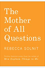 The Mother of All Questions Kindle Edition