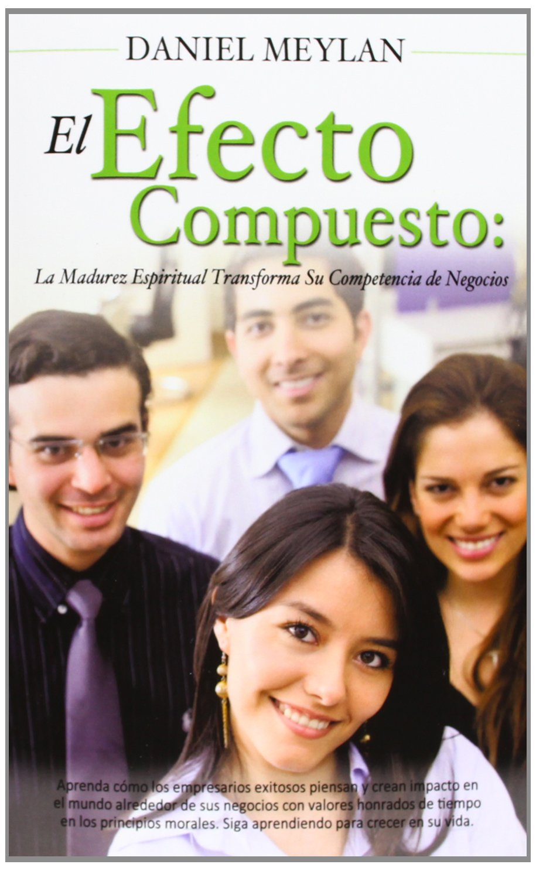Amazon.com: El Efecto Compuesto (Spanish Edition) (9781622303922): Daniel  Meylan: Books