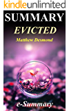 Summary - Evicted: By Matthew Desmond: Poverty and Profit in the American City (Evicted - Complete Summary: Poverty and Profit in the American City - Paperback, Hardcover, Audible, Audiobook, Book)
