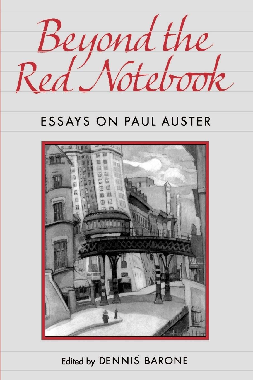 foto de Amazon.com: Beyond the Red Notebook: Essays on Paul Auster (Penn ...