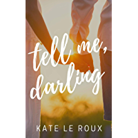 Tell Me, Darling (English Edition)