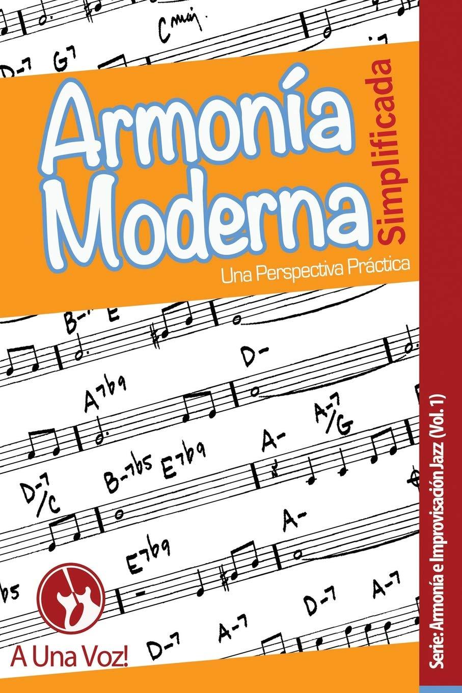 Armonía Moderna Simplificada: Una Perspectiva Práctica: Amazon.es ...