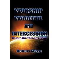 Worship, Warfare & Intercession