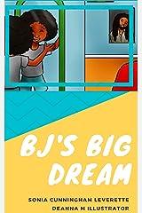 BJ's Big Dream Kindle Edition