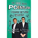 The 100 Most Pointless Things in Th