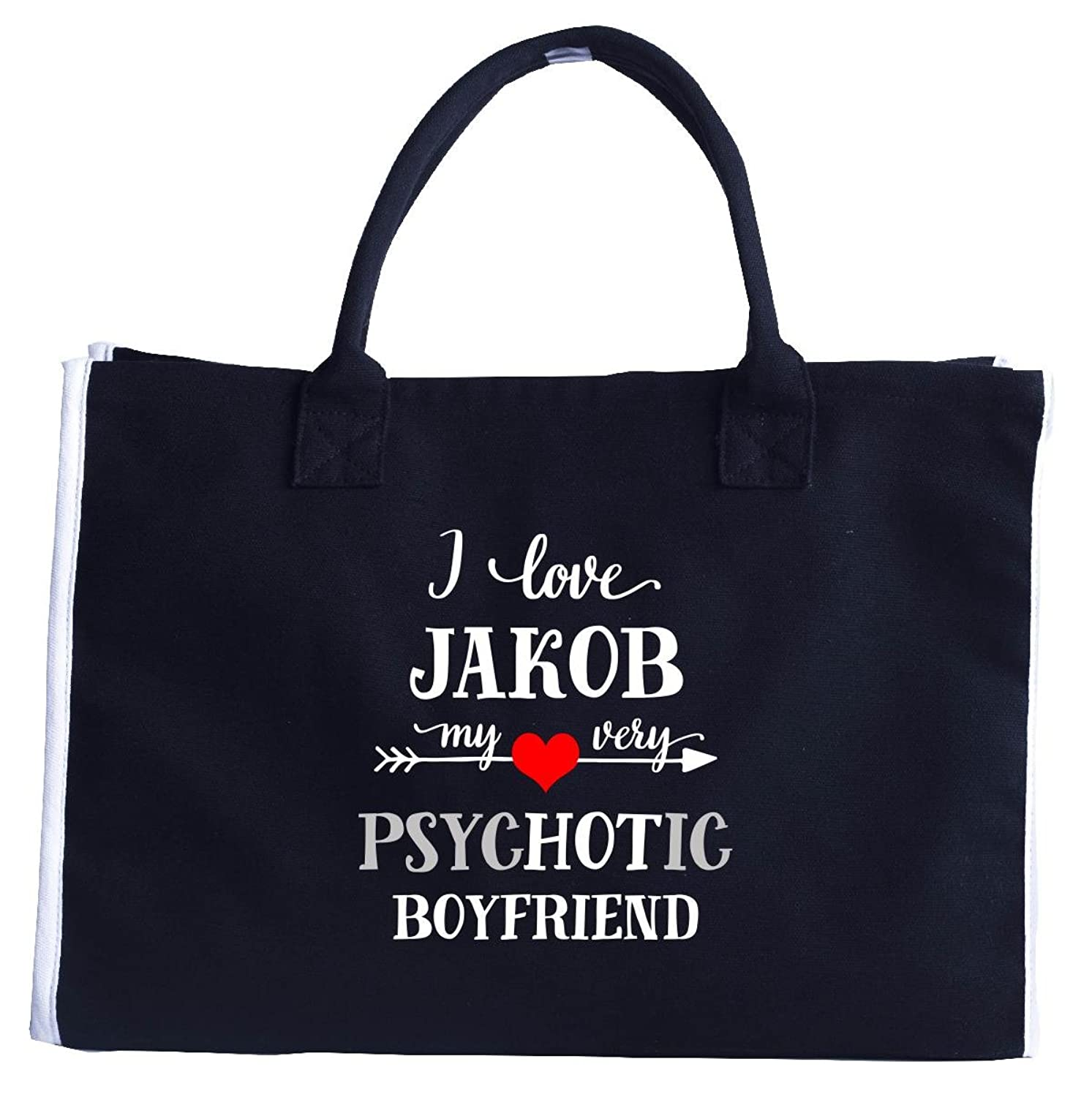 I Love Jakob My Very Psychotic Boyfriend. Gift For Her - Fashion Tote Bag