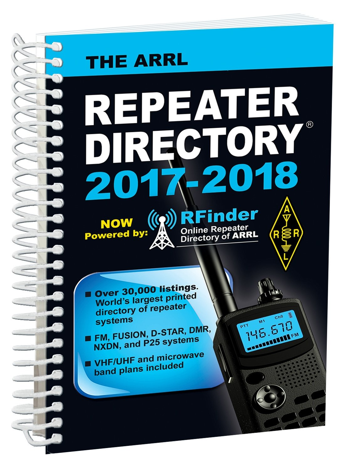 The ARRL Repeater Directory 2017/2018 Edition: ARRL inc