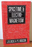 Spacetime and Electromagnetism: An Essay on the Philosophy of the Special Theory of Relativity