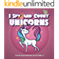 I Spy and Count Unicorns | Picture Puzzle game Book for kids Ages 2-5: Game with Picture Riddles. Search & Find, For…