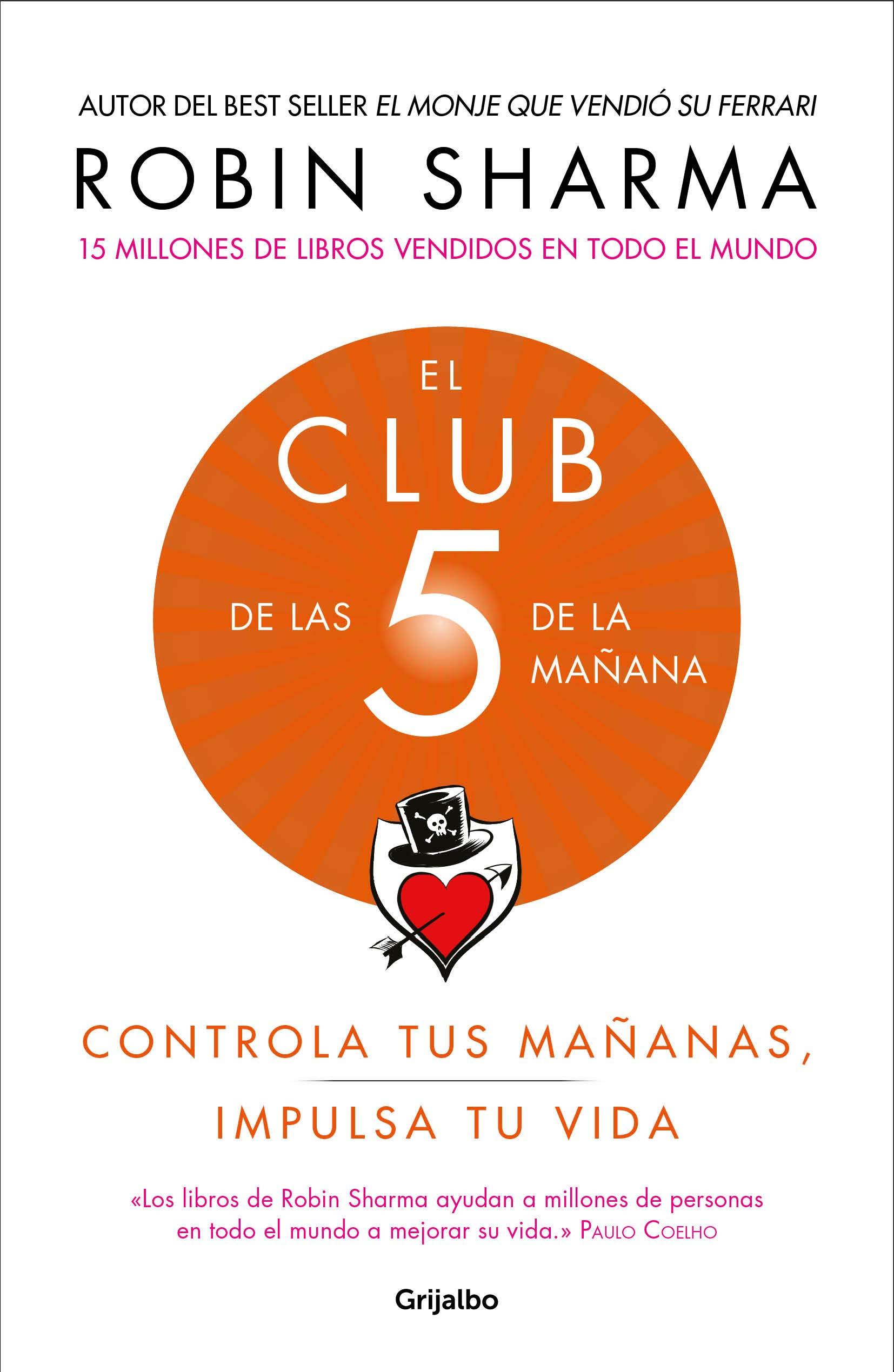 El Club De Las 5 De La Mañana Controla Tus Mañanas Impulsa Tu Vida