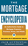 The Mortgage Encyclopedia: An Authoritative Guide to Mortgage Programs, Practices, Prices, and Pitfalls
