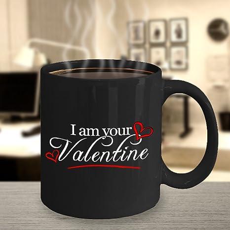 Amazon Com Valentine Mug I Am Your Valentine Mug Gift Ideas