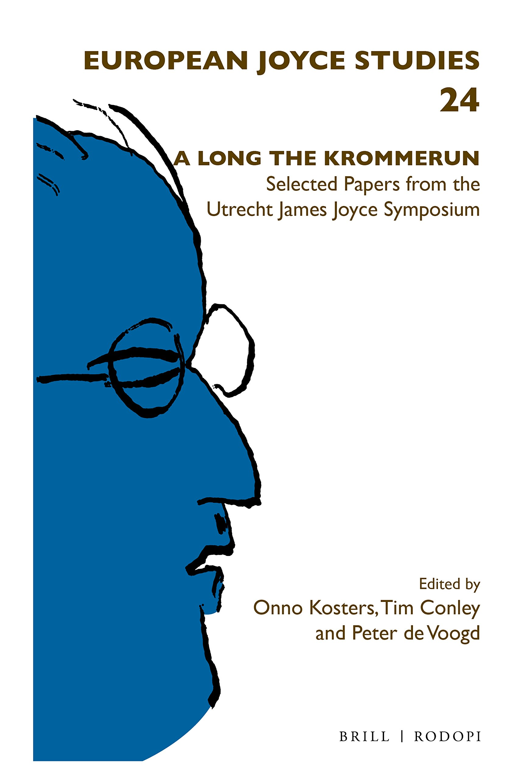 Download A LONG THE KROMMERUN, Selected Papers from the Utrecht James Joyce Symposium (European Joyce Studies) ebook