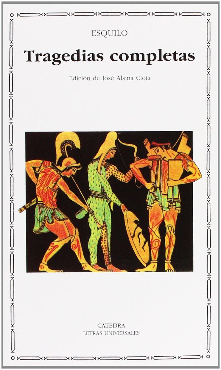 Tragedias completas (Letras universales/ Universal Writings) (Spanish Edition)