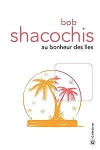 Au bonheur des îles: Natonal Book Award (Totem) (French Edition)