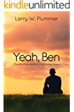 Yeah, Ben: Two Brothers and an Impossible Dream