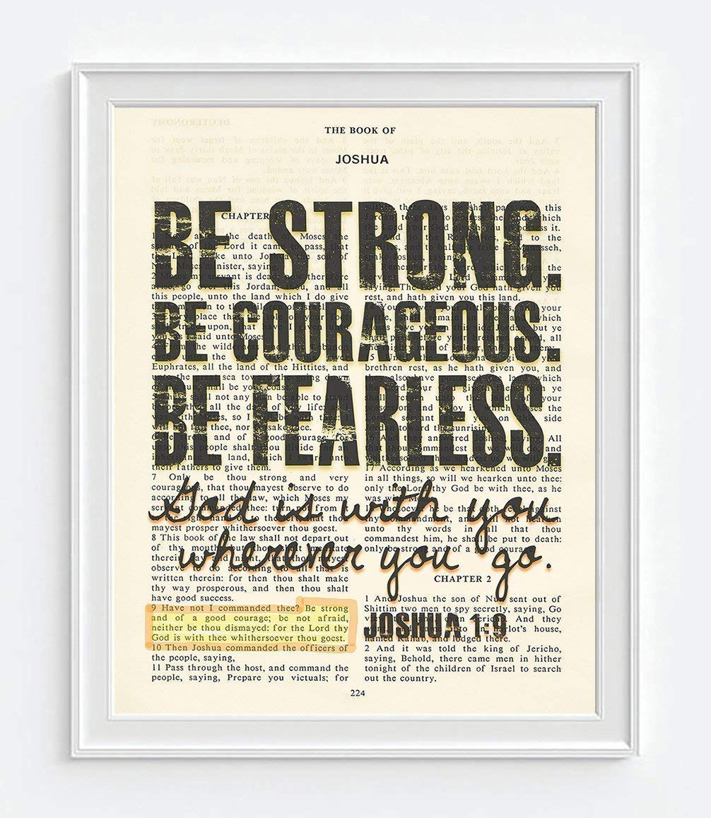 Be Strong. Be Courageous. Be Fearless. - Joshua 1:9 Christian UNFRAMED reproduction Art PRINT, Vintage Bible verse scripture wall & home decor poster, Inspirational gift, 8x10 inches