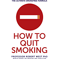 How To Quit Smoking: The Ultimate SmokeFree Formula (English Edition)