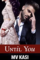 Until You: Arranged Bride to the Billionaire Beast? Kindle Edition