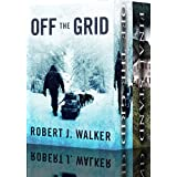 Off the Grid: EMP Survival in a Powerless World Boxset