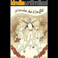 A Lenda do Café: Em Quadrinhos