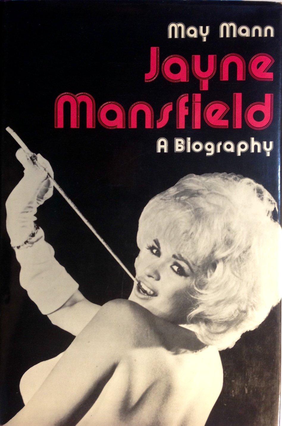 Jayne Mansfield;: A biography: May Mann: 9780877494157: Amazon.com ...