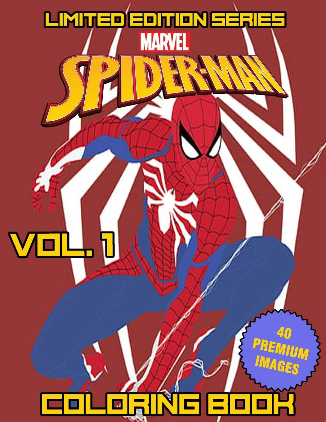 Buy Marvel Spider Man Coloring Book Vol 1 Limited Edition Series Superheroes Avenger Team Coloring Books For Kids Boys Girls Fans Adults Book Online At Low Prices In India