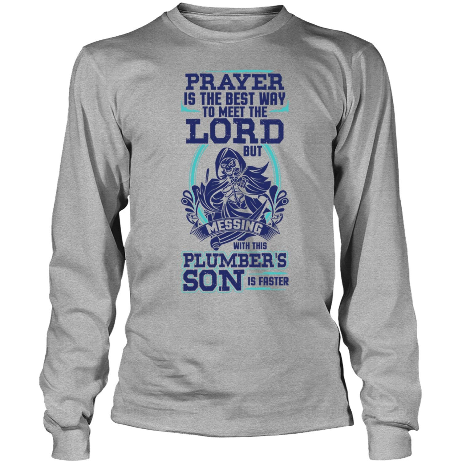 Coolest Plumber S Son Tees Prayer Is The Best Way T Shirt 9539