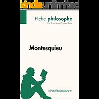 Montesquieu (Fiche philosophe): Comprendre la philosophie avec lePetitPhilosophe.fr (French Edition)