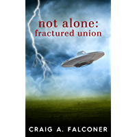 Not Alone: Fractured Union (English Edition)