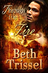 Through the Fire (Native American Warrior Book 2) Kindle Edition