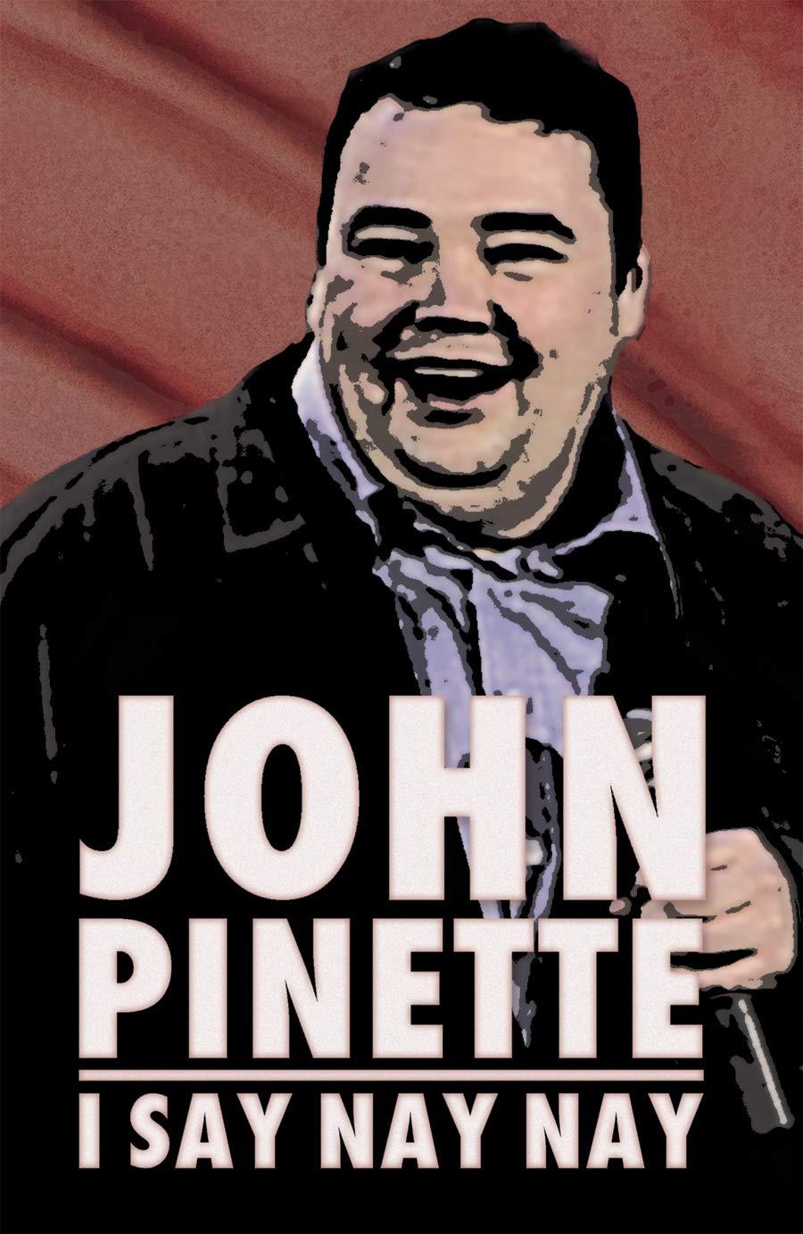 John Pinette - I Say Nay Nay by Nine Yards