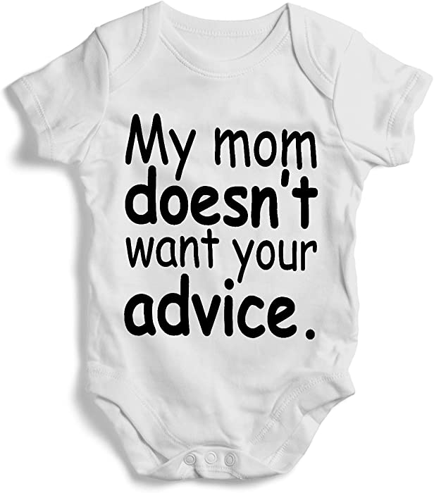 3c03dcb4407a Amazon.com  My mom doesn t want your advice - Onesie