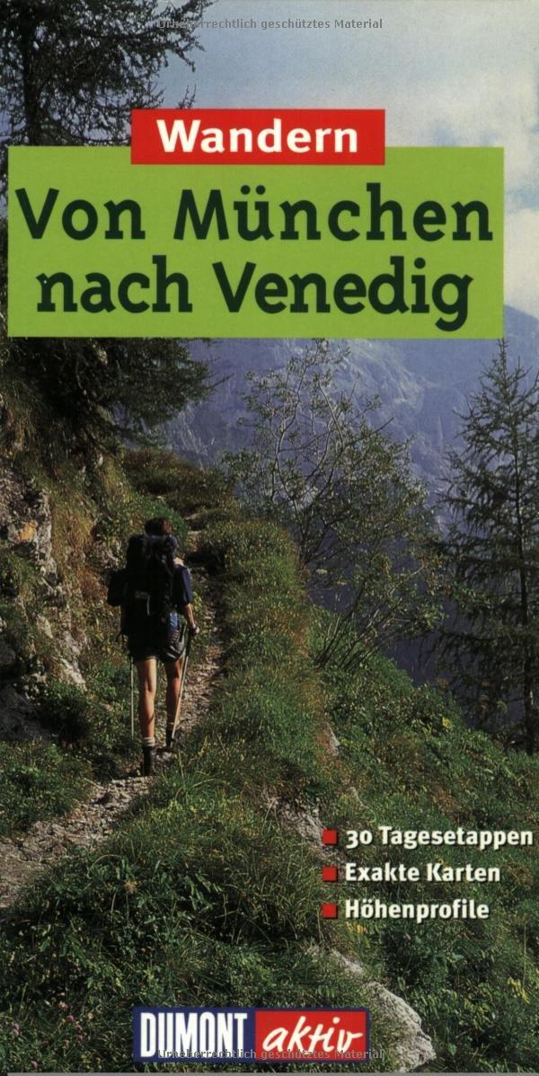 DuMont aktiv Wandern von München nach Venedig