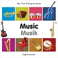 My First Bilingual Book - Music: English-German