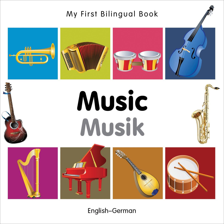 Download My First Bilingual Book–Music (English–German) PDF
