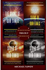 The Signs of Our Times Trilogy: Three Books in One Paperback