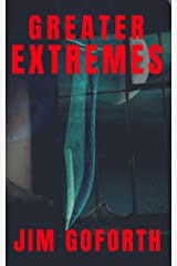 Greater Extremes Kindle Edition