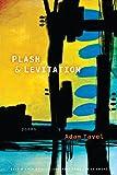 Plash & Levitation (Permafrost Prize Series)
