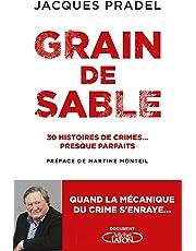 Grain de sable - 30 histoires de crimes... presque parfaits