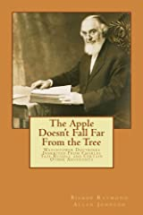 The Apple Doesn't Fall Far From the Tree: Watchtower Doctrines Inherited From Charles Taze Russell and Certain Other Adventists (Leaving the Watchtower Book 2) Kindle Edition