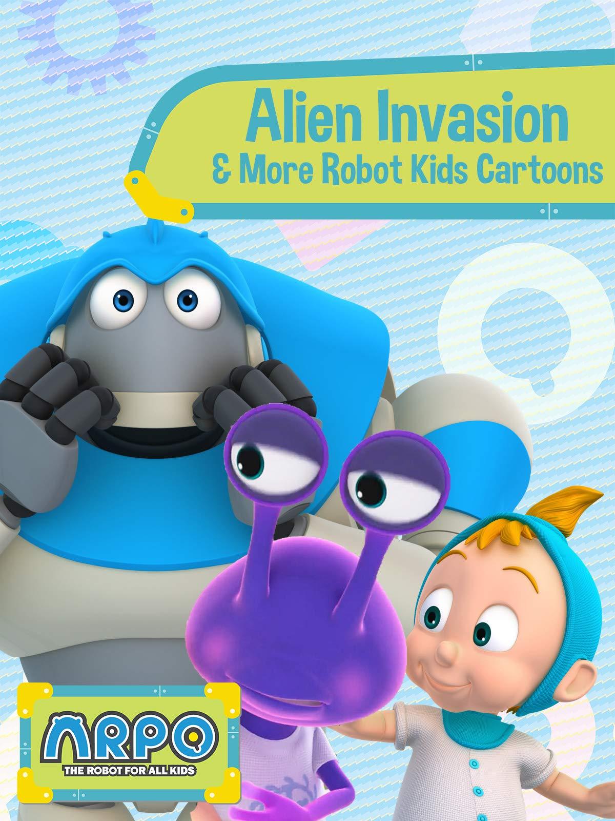 Arpo the Robot for All Kids - Alien Invasion & More Robot Kids Cartoons