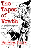 The Tapes of Wrath