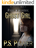 Ghost Girl (The Infected Book 7)