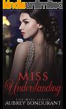 Miss Understanding (The Miss Series Book 1)
