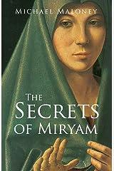 The Secrets of Miryam Kindle Edition