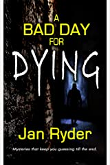 A Bad Day For Dying Kindle Edition