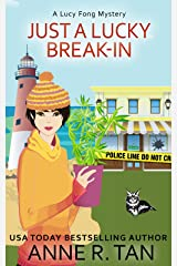 Just A Lucky Break-In: A Chinese Cozy Mystery (A Lucy Fong Mystery Book 2) Kindle Edition