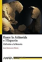 Entre La Atlántida E Hispania: Del Mito A La