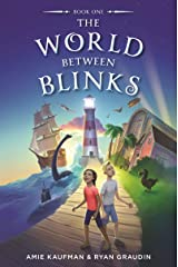 the World Between Blinks #1 Kindle Edition